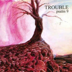 Trouble (5) - Psalm 9: buy LP, Album, RE at Discogs