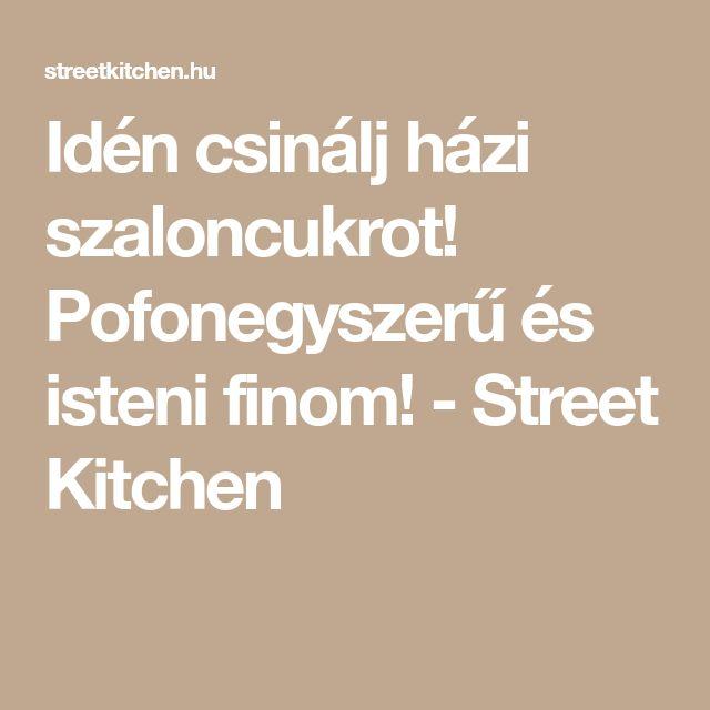 Idén csinálj házi szaloncukrot! Pofonegyszerű és isteni finom! - Street Kitchen