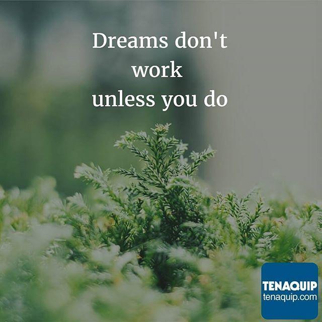 Dreams don't work unless you do. #MondayMotivation #quotes #motivation #work #dreams