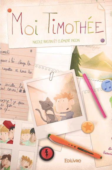 """Le livre """"Moi Timothée"""" est maintenant disponible sur Edilivre et bientôt dans toutes les librairies, Fnac, Amazon ! Pour en savoir plus, rdv sur edilivre.com/moi-timothee-2306547502.html"""