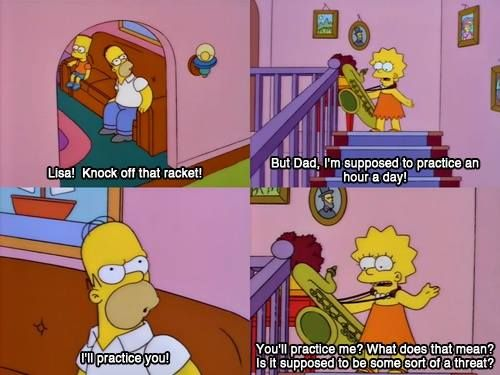 I love using this homerism of course jokingly