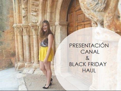 Presentación canal & Black Friday HAUL (Zara, Primark, Bershka,...)