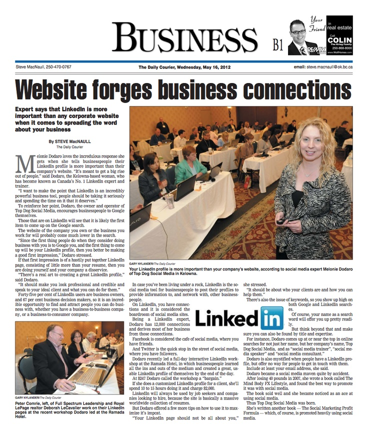 Thanks to the Kelowna Daily Courier for featuring me and my LinkedIn Training Workshop on page 1 of the business section. Download my LinkedIn Checklist http://LinkedInChecklist.com/ to have a professional LinkedIn Presence.: Kelowna Daily, Professional Linkedin, Linkedin Presence, Training Workshop, Social Media, Http Linkedinchecklist Com, Linkedin Checklist