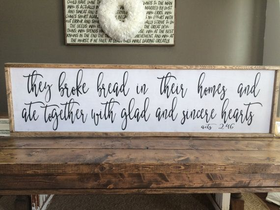 They broke bread acts 2 46 custom wood sign fixer for Room decor signs
