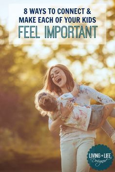 Connect With Your Kids | How to Make Each of Your Kids Feel Special & Important | Easy Ways to Connect With Your Everyday Routine | One-On-One Time With Each of Your Children