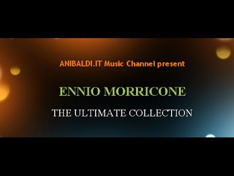 ENNIO MORRICONE - The Ultimate Collection
