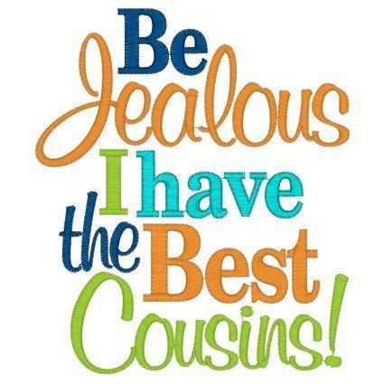 Best 27 cousin quotes
