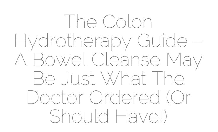 Colonic Irrigation - Why Colonics & Hydrotherapy Is For You