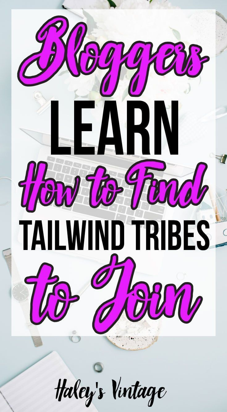 Bloggers: Learn How to Find Tailwind Tribes to Join - Are you a blogger looking for some new #Tailwind Tribes? I am going to show you the best way to find Tailwind Tribes to join! #TailwindTribes