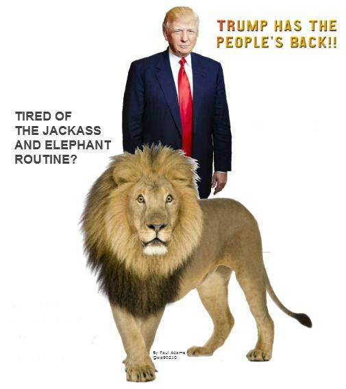 An ass and an elephant??? We now have a LION WITH A LOUD ROAR AND LOTS OF SHARP TEETH...that he is not afraid to use! Thank God!!!