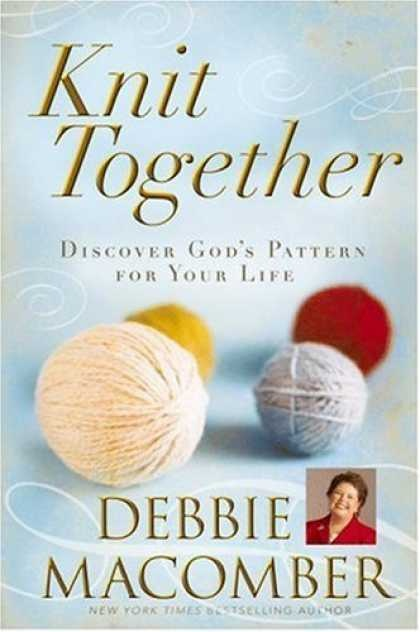 knit together by debbie macomber haven't read this yet but have liked all her other ones