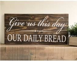 Image result for give us this day our daily bread prayer