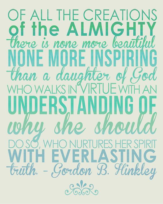 Gordon B. Hinkley - Daughter of God