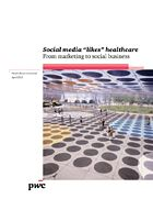 Social media likes healthcare: From marketing to social business