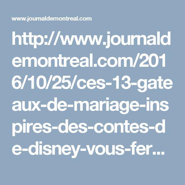 http://www.journaldemontreal.com/2016/10/25/ces-13-gateaux-de-mariage-inspires-des-contes-de-disney-vous-feront-rever