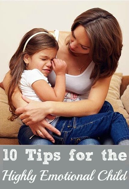 10 Useful Tips To Deal With A Highly Emotional Child. I have two of those!!