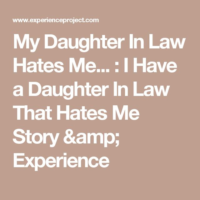 My Daughter Hates Me Quotes 16 Best Faith And Inspiration Images On Pinterest  Beautiful Family .