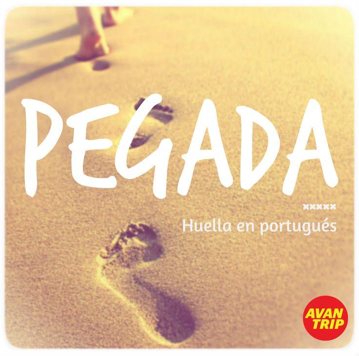 """www.avantrip.com - Viajar a través de las palabras también es posible... """"Idiomas de Viaje"""" PEGADA - Huella en portugués #Portugues #Huella #Pegada #Portugal #Brasil #Playa #Arena #Idioma #Viaje #Viajar #Avantrip #Avion #Descubrir #Wanderlust #Conocer #Volar #Language #Diccionario #Idiomas #Aprender"""