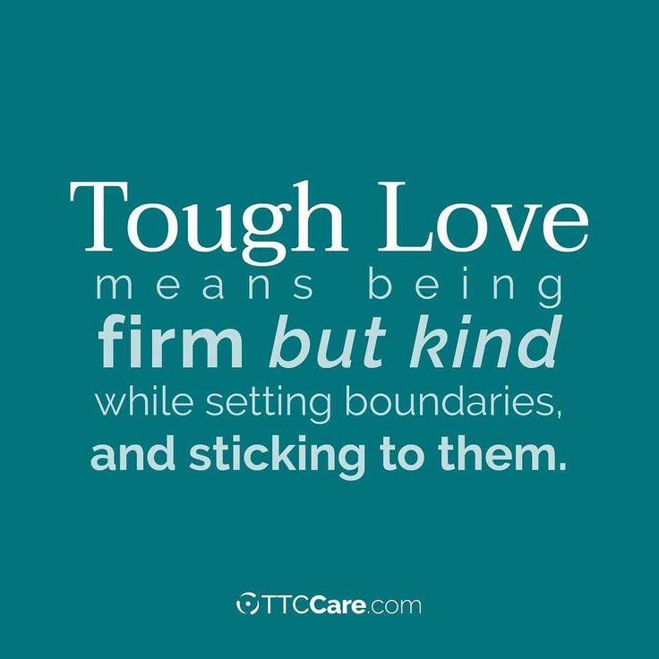 Tough Love Quotes Captivating Best 25 Tough Love Quotes Ideas On Pinterest  Positive Quotes