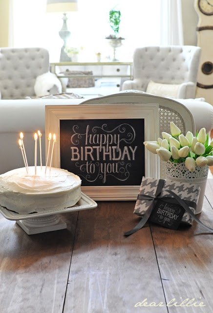 Dear Lillie Happy Birthday To You Chalkboard And Celebrating Everyday Life With Jennifer Carroll