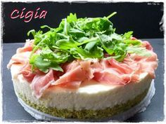 Cheesecake salato stracchino, rucola e prosciutto.