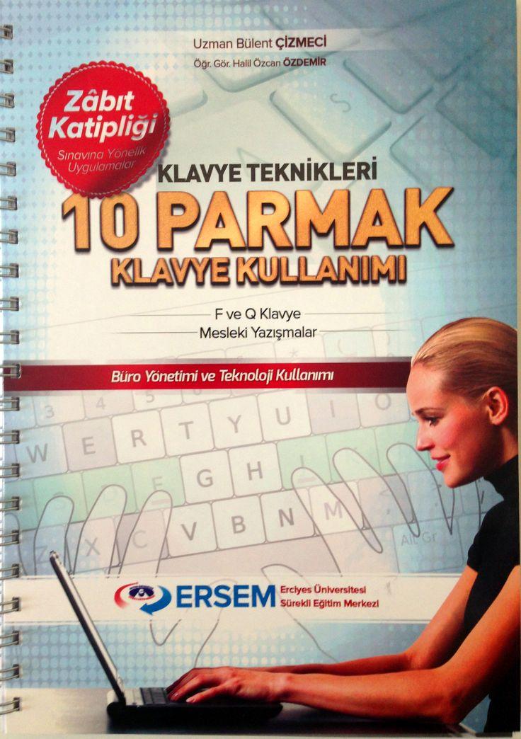 ON PARMAK KLAVYEDE... Erciyes Üniversitesi Sürekli Eğitim Merkezi'nden 10 Parmak kullanımı öğrenmek isteyenler için çok faydalı ve başarılı bir çalışma.