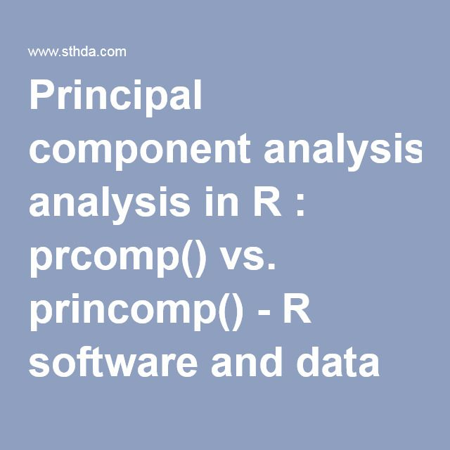 Principal component analysis in R : prcomp() vs. princomp()