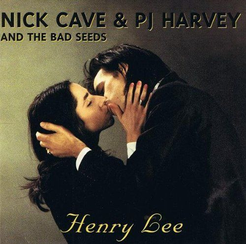 Nick Cave And The Bad Seeds & PJ Harvey Henry Lee Album Cover