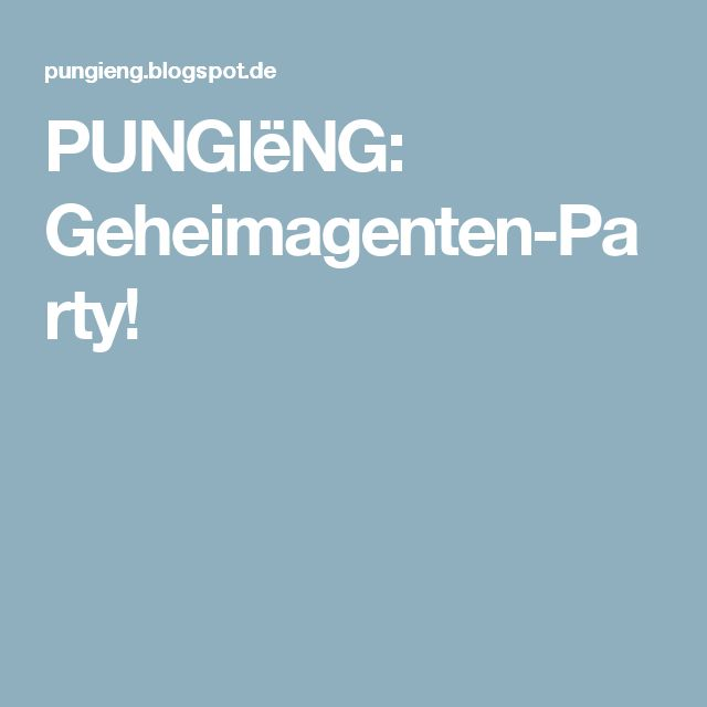 PUNGIëNG: Geheimagenten-Party!