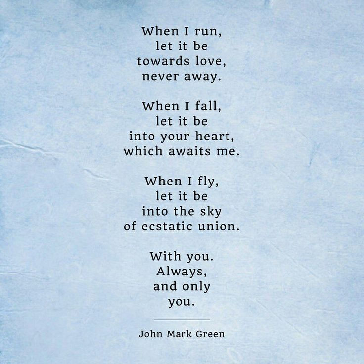 Romantic love poem by John Mark Green #johnmarkgreenpoetry #johnmarkgreen - love quotes and sayings - romantic poetry