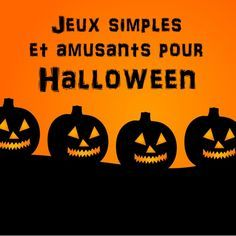 5 idées de jeux simples sur le thème de Halloween