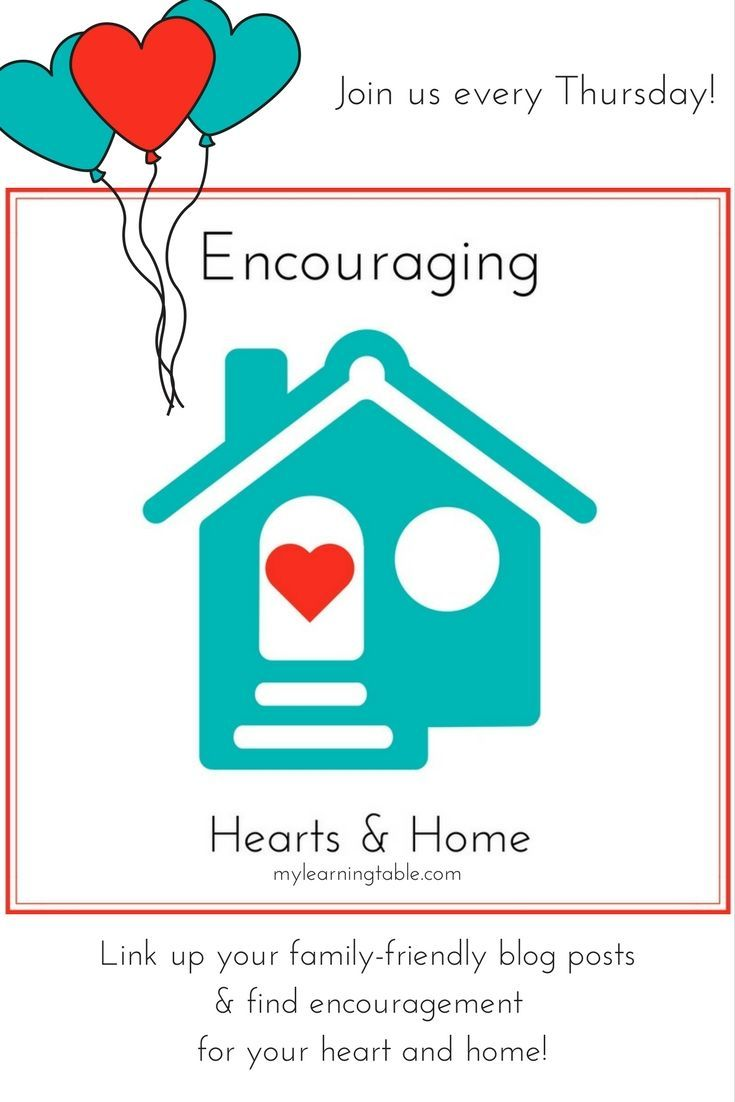 Join us each Thursday! Link up your family-friendly blog posts and find encouragement for your heart & home!