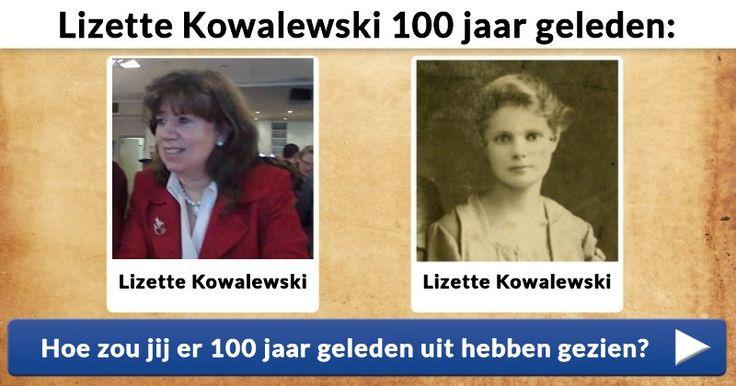Hoe zou jij er 100 jaar geleden uit hebben gezien?