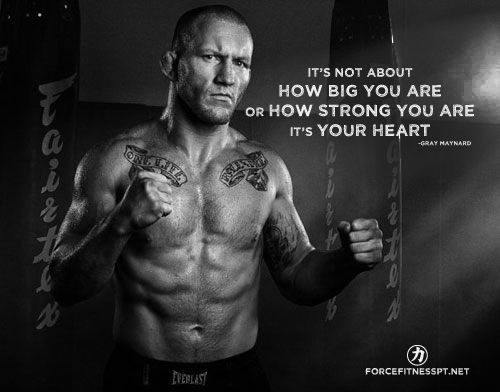 Gray Maynard, UFC, Heart, Strength, Fitness, Determination, Motivation, Personal Training