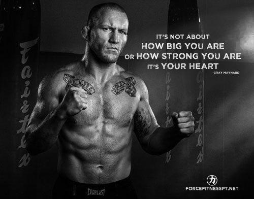 Gray Maynard, UFC, Heart, Strength, Fitness, Determination, Motivation, Personal Training