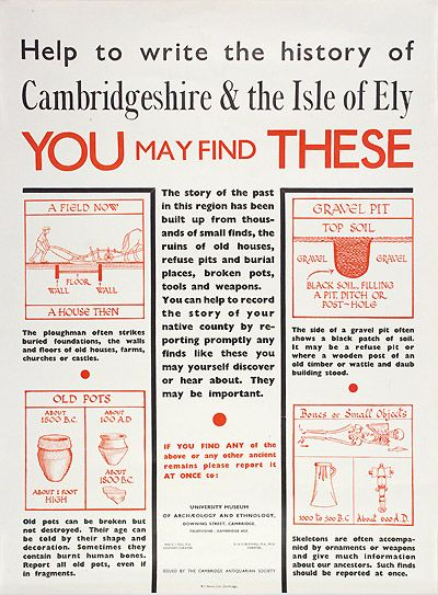 Public Information Poster - Published by the Museum of Archaeology and Anthropology and the Cambridge Antiquarian Society, 1948-1953