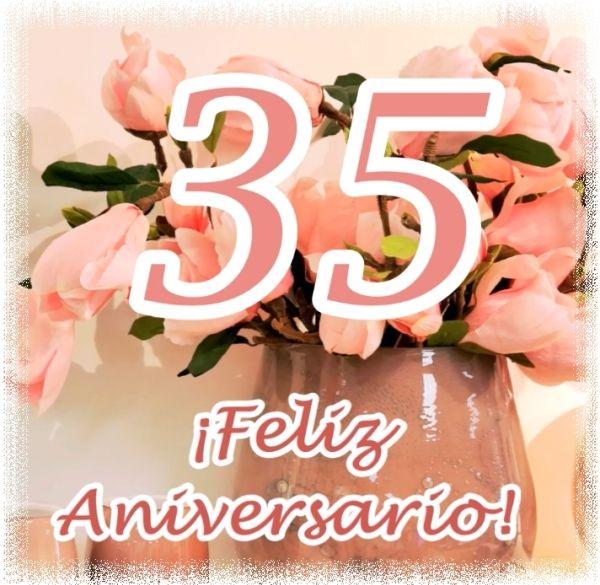 35 Años De Casados Feliz Aniversario 35 Aniversario De Boda Aniversario De Bodas Feliz Aniversario