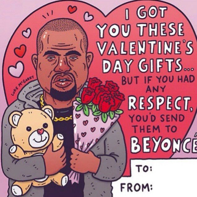 oh kanye  valentine day cards valentines day presents