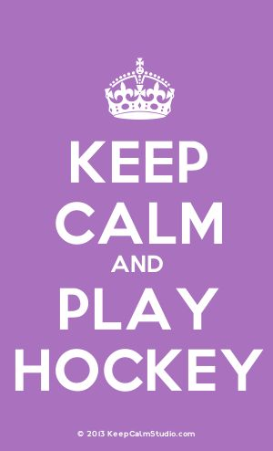 [Crown] Keep Calm And Play Hockey