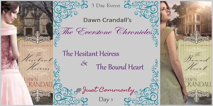 Three day event with reviews, an interview and a GIVEAWAY! http://justcommonly.blogspot.com/2016/04/day-1-hesitant-heiress-bound-heart-by.html?m=1