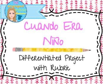Spanish Projects, Oral presentation project, Spanish presentation project, Childhood project, Spanish Imperfect tense, el imperfecto, proyecto en espaolSpanish Imperfect Project: Cuando Era NioThis is a project to practice the imperfect tense in Spanish.