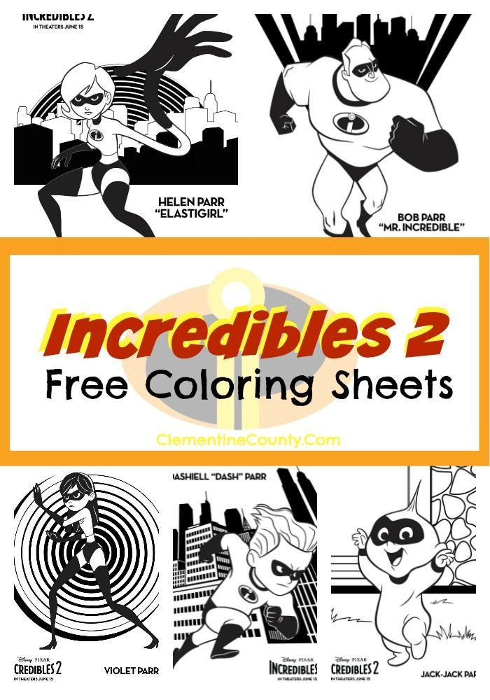 Incredibles 2 Coloring Pages And Activity Sheets Clementine County Incredibles Birthday Party The Incredibles Disney Printables Free