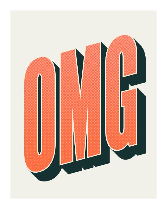 OMG Original Art Print 8x10 Typography by CindyGonzalezStudio