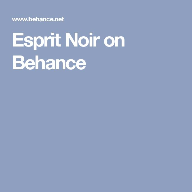 Esprit Noir on Behance