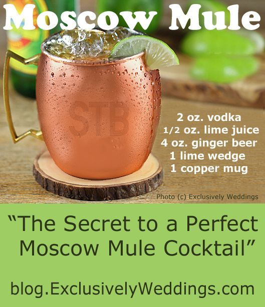 Moscow Mule Cocktail - http://blog.exclusivelyweddings.com/2015/07/28/the-secret-to-a-perfect-moscow-mule-cocktail/