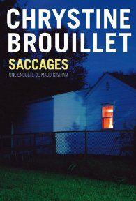Saccages par Chrystine Brouillet