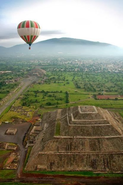 Teotihuacan, Hot Air ballooning Beautiful Collection of Photographs.   Lost in my little world