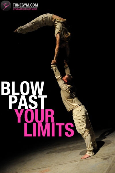 Blow Past Your Limits!
