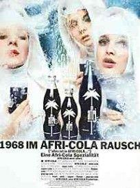 """""""1968 im Afri-Cola Rausch (""""alles ist in AFRI-COLA..."""")"""