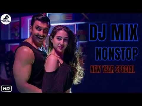 NEW YEAR PARTY 2019☼ HINDI REMIX MASHUP SONG 2018☼NONSTOP DJ MIX